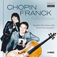 Chopin, Franck: Cello Sonatas
