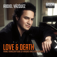 Love & Death: Piano Transcriptions of Wagner and Verdi Operas